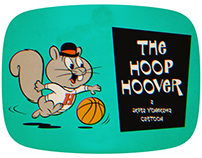 "Like a old TV-Cartoon ""THE HOOP HOOVER"""