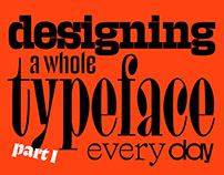 36 Days of Typefaces — Creating a Font Everyday (1/3)