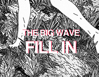 Storyboard of /Fill in/ by THE BIG WAVE