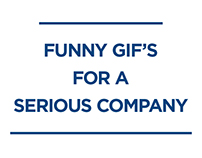 Funny Gif's for a serious company