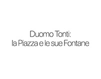 Duomo Tondi: la Piazza e le sue Fontane