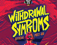 WITHDRAWAL SYMPTOMS - Music Poster