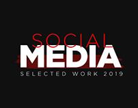 SOCIAL MEDIA   Selected work 2019