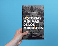 Historias Mínimas de Los Mundiales.