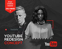 Youtube Redesign Concept - Gold Muse Award