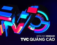 Khoá học Cinema 4D TVC Quảng Cáo