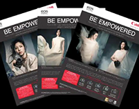"Canon Digital EOS ""Be Empowered"" Integrated Campaign"
