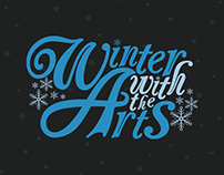 Winter With The Arts | Poster & Invite