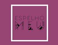 ESPENHO MEU - Mirror