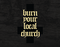 Burn Your Local Church - Safety Matches