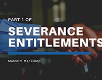 Severance Entitlements Part 1   Malcolm MacKillop