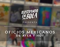 Ilustrando en Bola: Oficios Mexicanos