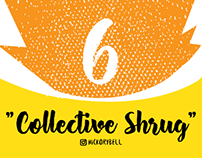 Collective Shrug