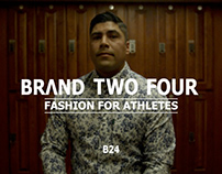 Brand Two Four (B24): Crowdfunding Campaign