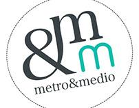 My own brand: Metro&medio