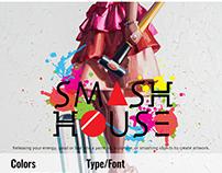 SMASH HOUSE Brand