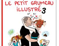 Le petit Grumeau illustré - Tome 3