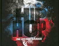 Hip Hop. Une histoire française
