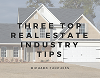 Three Top Real Estate Industry Tips