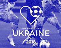 Ukraine 2018 | Fifa World Cup