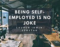 Being Self-Employed Is No Joke