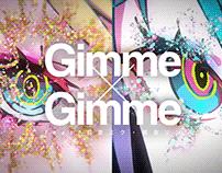 Gimme×Gimme feat. Hatsune Miku / Kagamine Rin