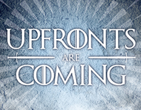 Upfronts Are Coming - Ad Campaign