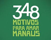 348 MOTIVOS PARA AMAR MANAUS