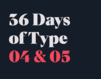 36 Days of Type 04 & 05
