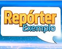 Repórter Exemplo Opening