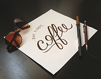 But first, coffee - Lettering