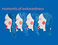 MOMENTS OF AWKWARDNESS NO.8