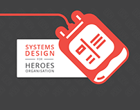 Systems Design for Heroes Organisation