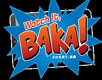 Watch It, Baka! Logo