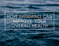 How Swimming Can Improve Your Overall Health