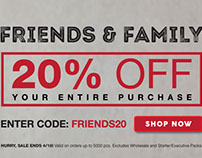 Friends & Family Sale - 20% Off Your Entire Order