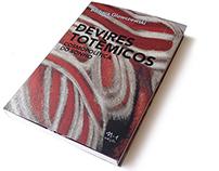 DEVIRES TOTÊMICOS / TOTEMIC BECOMINGS