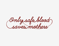 Only safe blood saves mothers