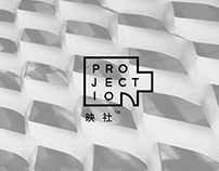 PROJECTION 映社