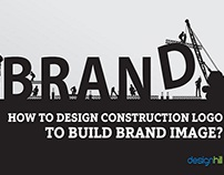 How to Design Construction Logo to Build Brand Image?