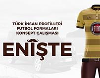 Türk İnsan Profilleri Futbol Formaları - Enişte