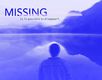 Missing - Is it possible to disappear?
