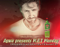 Agwa Presents M.E.T Monday Event Poster