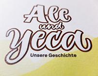 Ale und Yeca: Unsere Geschichte