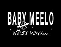 BABY MEELO milky wayz