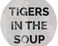 Tigers in the Soup