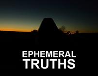 Ephemeral Truths