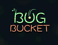 Bug Bucket