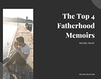 The Top 4 Fatherhood Memoirs