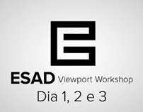 ESAD Viewport Workshop 2012